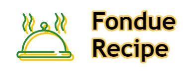 Fondue Recipe